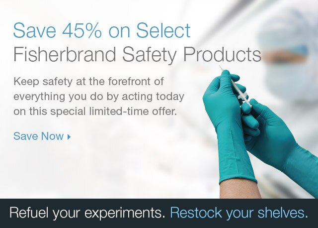45% Off Fisherbrand Safety Products
