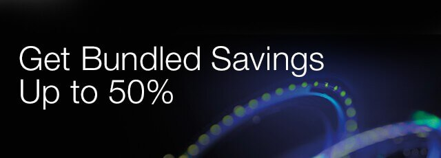 Get Bundled Savings Up to 50%